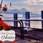 {Worth the Drive} New Orleans
