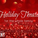 Holiday Theater for the Whole Family