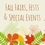 Fall Fairs, Fests and Special Events!